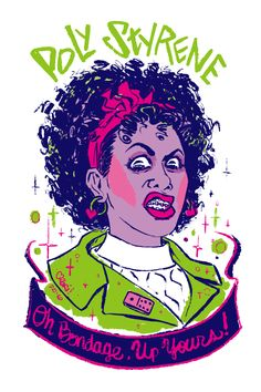 "57.	Day 57: Poly Styrene—Poly Styrene was a singer-songwriter and the front-woman for trailblazing punk band X-Ray Spex. A UK woman of Somali and Scottish-Irish parents, with X-Ray Spex Poly railed against consumerism and patriarchal ideas of perfect girlhood, exemplified in their most known song ""Oh Bondage, Up Yours!"" https://en.wikipedia.org/wiki/Poly_Styrene … & http://www.rookiemag.com/2016/08/hero-status-poly-styrene/"
