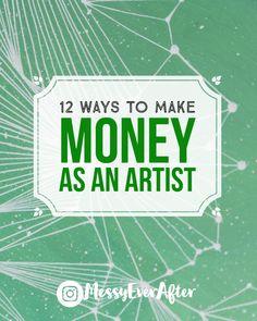 12 Ways to Make Money as an Artist – Messy Ever After Creative Jobs, Creative Business, Craft Business, Selling Art Online, Online Art, Make Art, Sell Your Art, Jobs In Art, Art En Ligne
