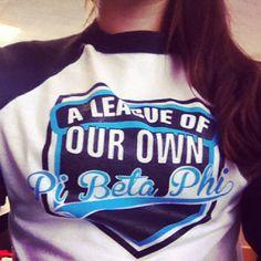 Pi Beta Phi - A League of Our Own! #piphi #pibetaphi