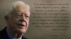 Not saying Jimmy Carter is an atheist because i don't think he is but it is a quote against religion so it fits.