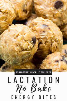 Lactation (No-Bake) Energy Bites — Mama Thrive™ Lactation Recipes, Lactation Cookies, Breastfeeding Diet Meals, Breastfeeding Supplements, Oatmeal Bites, Low Milk Supply, No Bake Energy Bites, Brewers Yeast, Holistic Nutrition