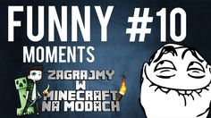 MINECRAFT na MODACH! - FUNNY MOMENTS #10