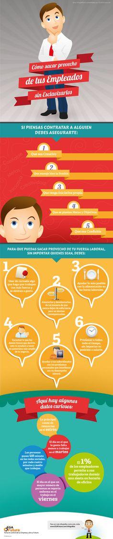 Cómo sacar provecho de tus empleados (sin esclavizarlos) Vía: www.EGAfutura.com/infografias #infografia #infographic #rrhh