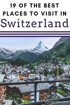 19 of the best places to visit in Switzerland Are you planning a vacation then Switzerland must be on your bucket list Check out what to do on your next to Switzerland an. Best Places In Switzerland, Switzerland Vacation, Visit Switzerland, Destinations In Switzerland, Switzerland Itinerary, Zermatt, Lausanne, Best Places To Travel, Cool Places To Visit