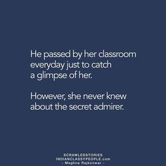 """Childhood love, secret admirer"" I wish I too had such admirer. But nope. Love Story Quotes, Great Love Quotes, Cute Love Stories, True Love Quotes, Teenager Quotes About Life, Qoutes About Love, Crush Quotes, Life Quotes, Girly Quotes"
