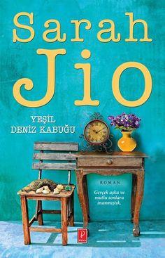 Yeşil Deniz Kabuğu - Sarah Jio I Love Books, My Books, Book Baskets, Sylvia Day, Haruki Murakami, Bookstagram, Book Recommendations, Book Lists, Cover Design