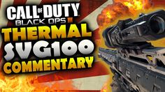 SVG-100 THERMAL GAMEPLAY | STICKS & STONES + ONE IN THE CHAMBER BO3?