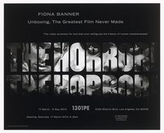 """Fiona Banner. Poster for The Greatest Film Never Made, 1301PE, Los Angeles, March 17–May 5, 2012. 2012. Digital print. sheet: 17 7/16 x 21 7/16"""" (44.3 x 54.5 cm). The Vanity Press, London. Anonymous gift. 556.2014.79.x1-x9. © 2017 Fiona Banner. The Vanity Press Archive. Drawings and Prints"""