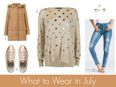 What to Wear in July - Style & Shenanigans
