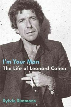 I'm your man : the life of Leonard Cohen by Sylvie Simmons.  Click the cover image to check out or request the biographies and memoirs kindle.