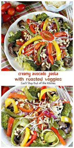 Creamy Avocado Pasta with Roasted Veggies | Can't Stay Out of the ...