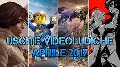 Ecco+tutte+le+uscite+Videoludiche+di+Aprile+2017