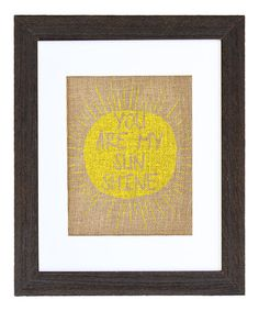 Look what I found on #zulily! 'You Are My Sunshine' Framed Burlap Print by Fiber and Water #zulilyfinds