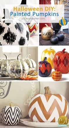 Forget carving pumpkins, try painting your pumpkins this fall and add extra style to your home. #Pumpkins #PumpkinCarving #Halloween Visit www.CassandraAnn.com for my complete blog post.
