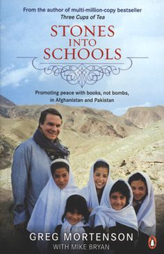 Stones Into Schools - Greg Mortenson, with Mike Bryan. - Daedalus Books Online