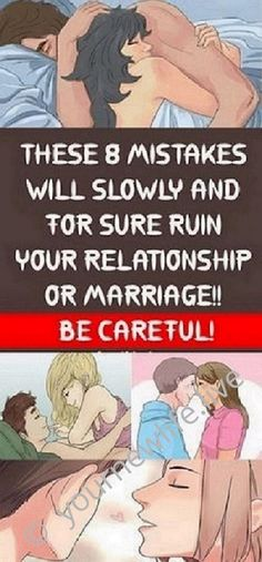 These 8 Mistakes Will Slowly and For Sure Ruin Your Relationship Or Marriage!! Be Careful!!!