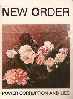 New Order - Power Corruption and lies  The new start of Joy Division without Ian Curtis: although a kind of plastic sound and an out-of-tune singing, there is something obscure in the electronic sound of New Order that made this LP so interesting.