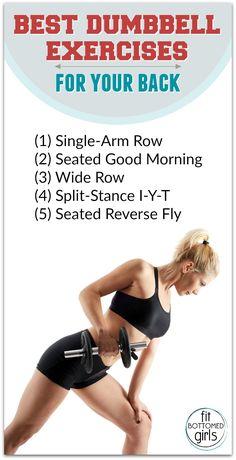 The Best Dumbbell Exercises for Your Back - Fit Bottomed Girls