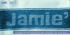 Amanda's Musings: Project 52: Week 20 - Choose Something From Your Bucket List and Do It