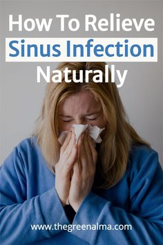 Wondering how you can relieve sinus infection naturally? Here you'll find a list of natural remedies for sinus infection, including diet tips, ayurvedic remedies, herbal teas, juice recipes and much more! #sinusremedies #homemadesinusremedies #sinusessentialoils #sinusreliefessentialoils #sinusreliefremedies #sinusrelief #naturalsinusrelief #congestionremedies #diysinusrelief #naturalremedyforsinusinfection #remediesforsinuscongestion #sinuspainrelief #alergysinusrelief Ayurvedic Remedies, Natural Cold Remedies, Holistic Remedies, Sinus Infection Remedies, Cough Remedies, Healthy Lifestyle Tips, Healthy Living Tips, Natural Sinus Relief, Essential Oils For Colds