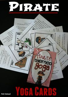 Pirate Themed Yoga Cards and Printables - What a fun way to get the kids moving.  I love yoga for the strength, sensory awareness, range of motion, calming etc it provides.  The kids relate so well to the graphics!