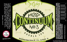mybeerbuzz.com - Bringing Good Beers & Good People Together...: DuClaw - Hop Continuum No 3 Double IPA