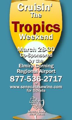 "Seneca Lake Wine Trail ""Crusin' The Tropics"" Weekend Event. Is underway her at Glenora Wine Cellars. Unfortunately they are sold out but keep it in mind for next year and get your tickets early! Finger Lakes"