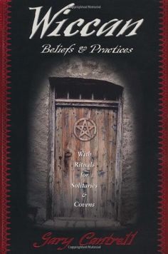 Wiccan Beliefs & Practices: With Rituals for Solitaries & Covens -   - #witchcraft #pagan #wicca