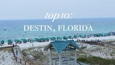 Top 10: Destin, Florida