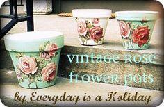 Vintage Rose pots by Everyday is a Holiday hand painted by Jenny & Aaron