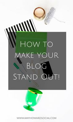 How to STAND OUT in