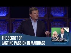 The Secret of Lasting Passion in Marriage | The MarriageToday Podcast | Jimmy and Karen Evans - YouTube
