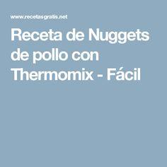 Receta de Nuggets de pollo con Thermomix - Fácil