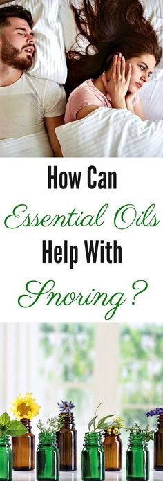 How Can Essential Oils Help With Snoring? #essentialoils #snoring #sleep