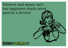 Never been married or divorced but this is hilarious