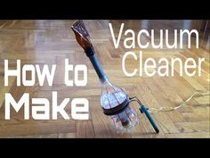 How to Make a Vacuum Cleaner from a Plastic Bottle - Very Simple - Tutorial School Science Projects, Plastic Bottles, Home Appliances, Simple, Youtube, How To Make, Kitchen, Pet Plastic Bottles, House Appliances