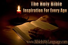 The HOLY BIBLE! Inspiration for every age. www.bibleinmylanguage.com