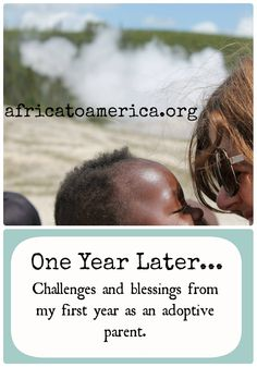 One Year Later....What I've Learned About Adoption. - Africa to America