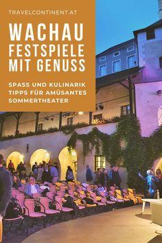 Das ist Unterhaltung für die Sommertage in der wundervollen #Wachau in #Niederösterreich. Tipps für Komödie-Aufführungen, #Kulinarik, #Restaurant #Hotel. Ein fantastisches #Ausflugsziel in die Weinregion Weißenkirchen.