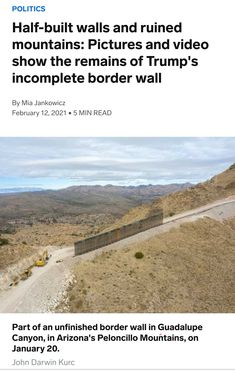 """""""Half-built walls and ruined mountains: Pictures and video show the remains of Trump's incomplete border wall"""" Nation State, Concrete Wall, Picture Video, Arizona, Country Roads, Walls, Explore, Mountains, Landscape"""