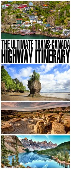 The Ultimate Trans-Canada Highway Itinerary - go on a road trip and travel from coast to coast the Trans Canada Highway!
