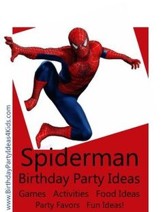 Spiderman Birthday Party Ideas / Fun ideas, party games, activities, food ideas, goody bags, party favors and more!