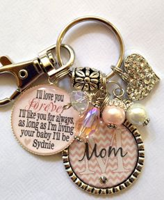 MOM GIFT Personalized keychain I'll love your forever by TrendyTz, $25.99