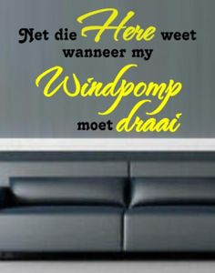 VINYL DECAL NET DIE HERE WEET AFRIKAANS INSPIRATIONAL QUOTE 1 WALL ART STICKER