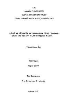 Koşkar Selimli - Sünnî ve Şiî Hadis Kaynaklarına Göre İslâm Esasları Hadisi
