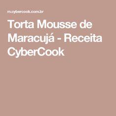 Torta Mousse de Maracujá - Receita CyberCook