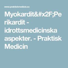 Myokardit/Perikardit - idrottsmedicinska aspekter. - Praktisk Medicin Acute Accent