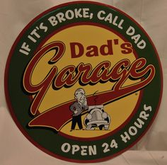 "Dad's Garage Tin Sign would be a great Father's Day gift or just a gift for your favorite man any time! Measures 12"" across with holes at top for easy mounting. Available online and in our shop!   Bird's Nest Gifts and Antiques 117 N Main St Bryan, Texas, 77803 979-220-7877"
