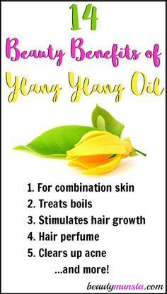 14 Beauty Benefits Of Ylang Ylang Essential Oil Beautymunsta Free Natural Beauty Hacks And More Ylang Ylang Essential Oil Benefits Ylang Ylang Essential Oil Essential Oil Beauty