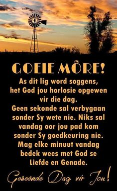 Goeie More, Afrikaans Quotes, Morning Blessings, Prayer Quotes, Deep Thoughts, Good Morning, Best Quotes, Prayers, Advice